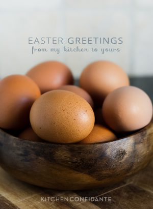 Simple Silent Sunday | Kitchen Confidante | Easter Greetings
