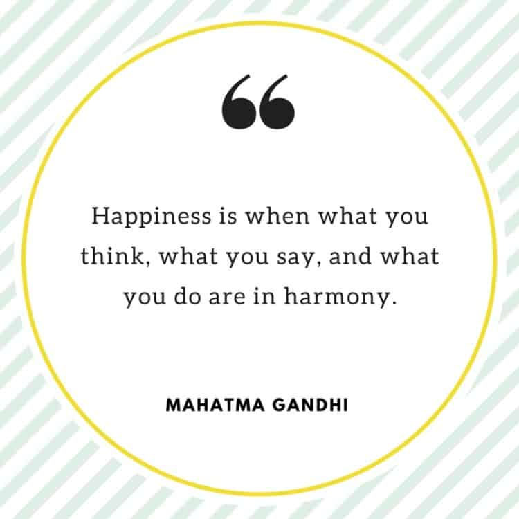 A quote on happiness -- words of wisdom from Mahatma Gandhi.