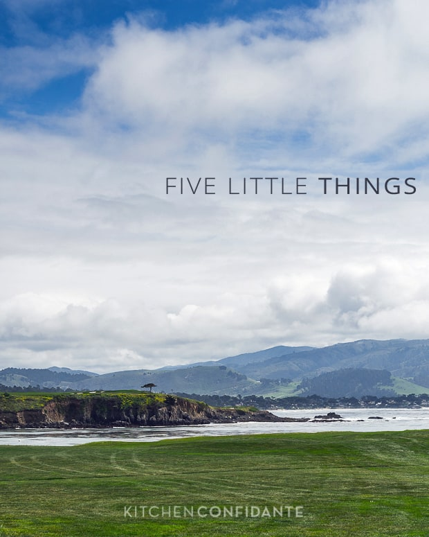 Five Little Things April 12, 2013 | Kitchen Confidante | Pebble Beach