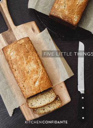 Five Little Things | Kitchen Confidante | June 14, 2013 | Buttermilk Banana Bread