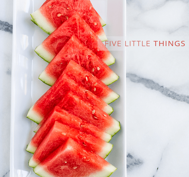 Five Little Things - July 19, 2013 | www.kitchenconfidante.com | Watermelon Slices