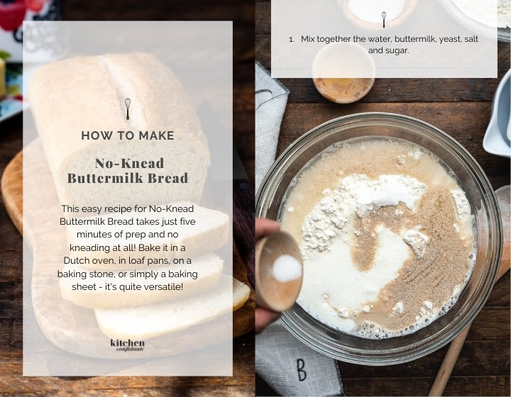 Step by step instructions for how to make no knead buttermilk bread.
