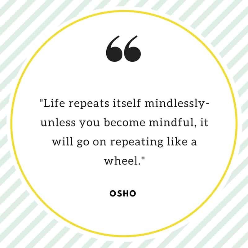 Quote by Osho on mindfulness.