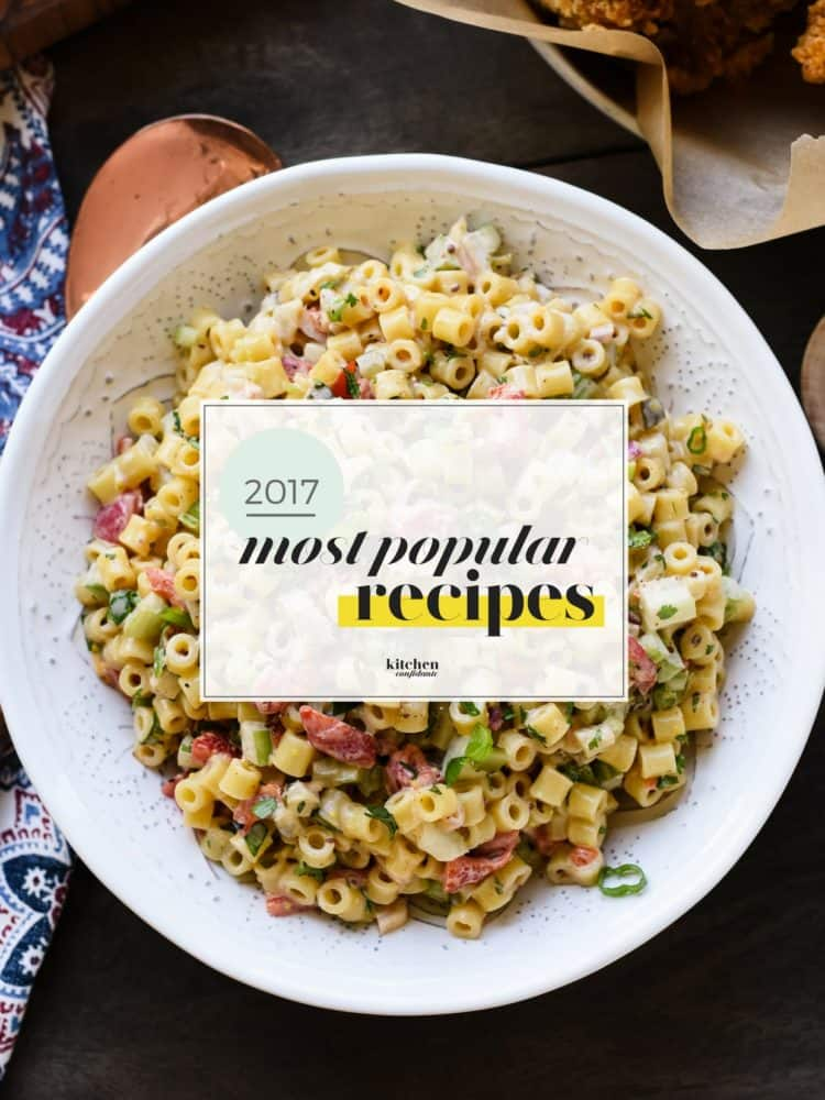 The Most Popular Kitchen Confidante Recipes of 2017 graphic over a bowl of pasta salad.