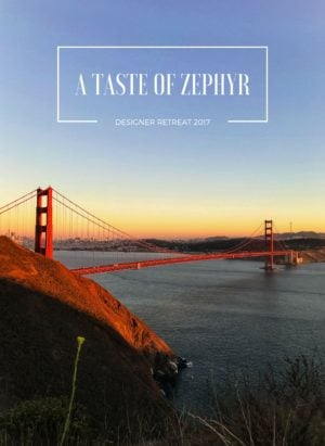 I recently joined Zephyr for their 2017 Designer Retreat, right here in my own backyard of San Francisco! Come along for a taste of my week exploring all things kitchen and design, mixed in with a good dose of delicious food and wine in San Francisco and Wine Country! #sponsored by Zephyr Ventilation. #ZephyrDesignTribe #ZephyrDesignerRetreat2017.