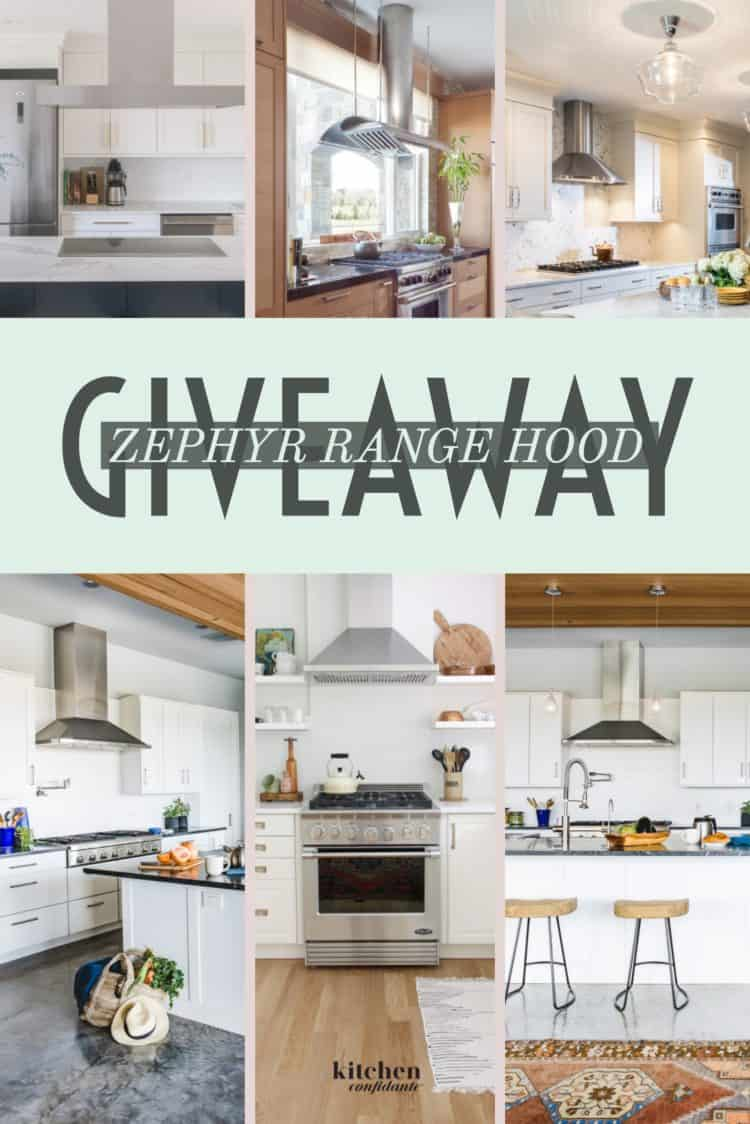 Giveaway for a Zephyr Range Hood on kitchenconfidante.com