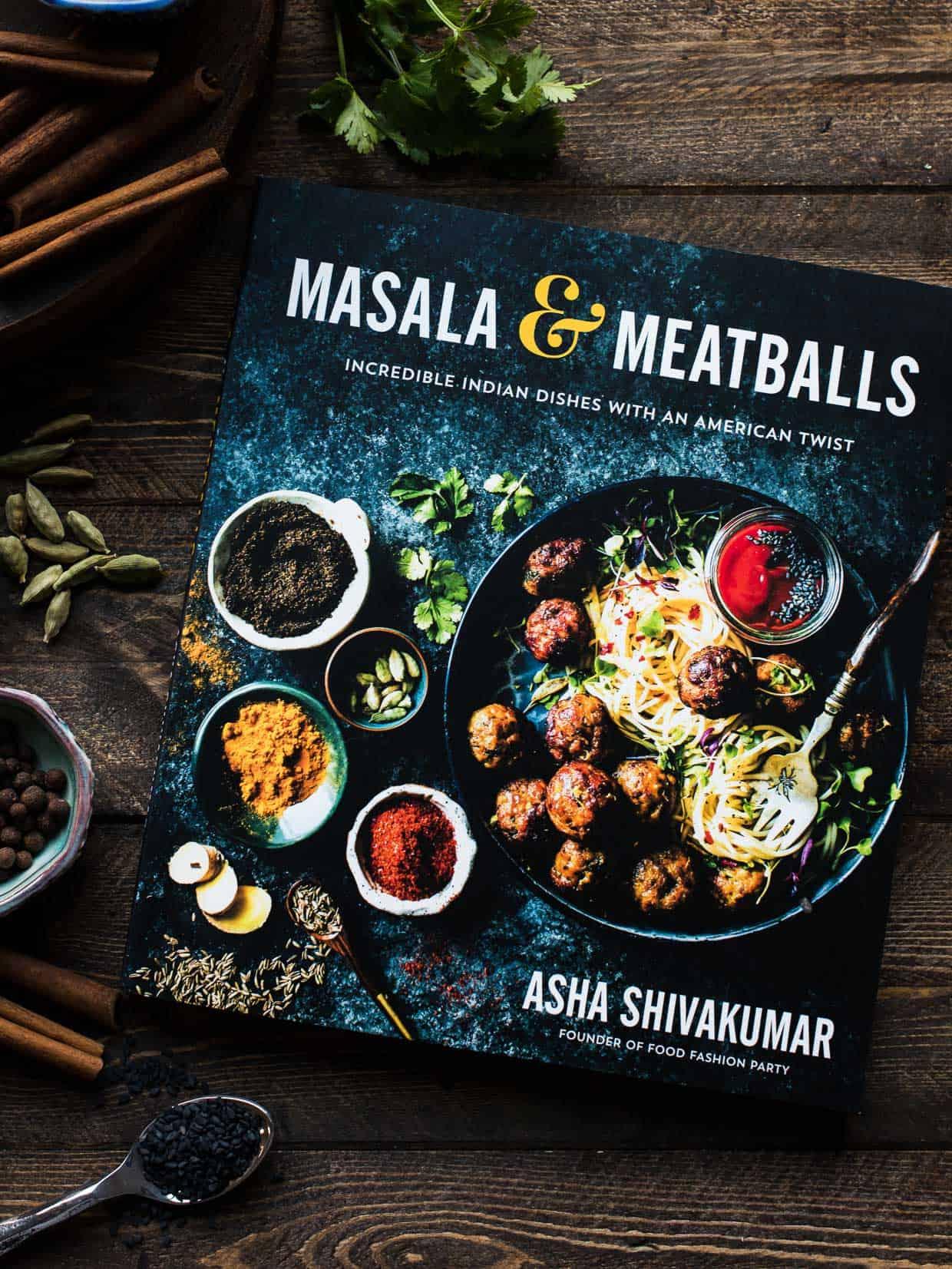 Masala & Meatballs by Asha Shivakuma