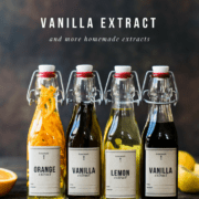Homemade Vanilla Extract and More Homemade Extracts