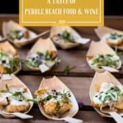 A Taste of Pebble Beach Food and Wine and the Saturday Lexus Grand Tasting