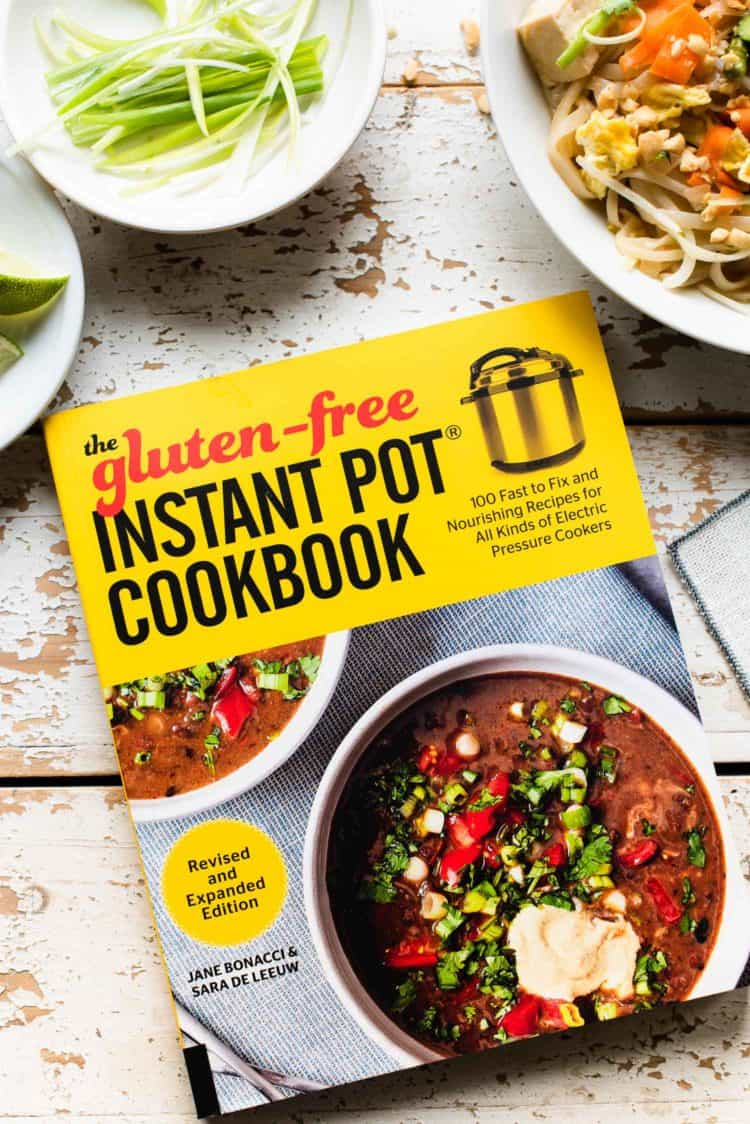The Gluten Free Instant Pot Cookbook