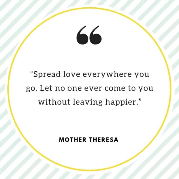 Words of wisdom from Mother Theresa - quote.