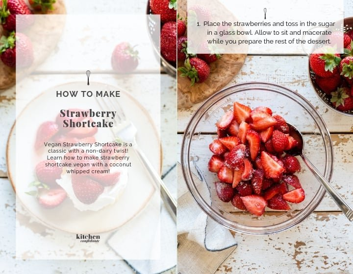 Step by step instructions for how to make strawberry shortcake.