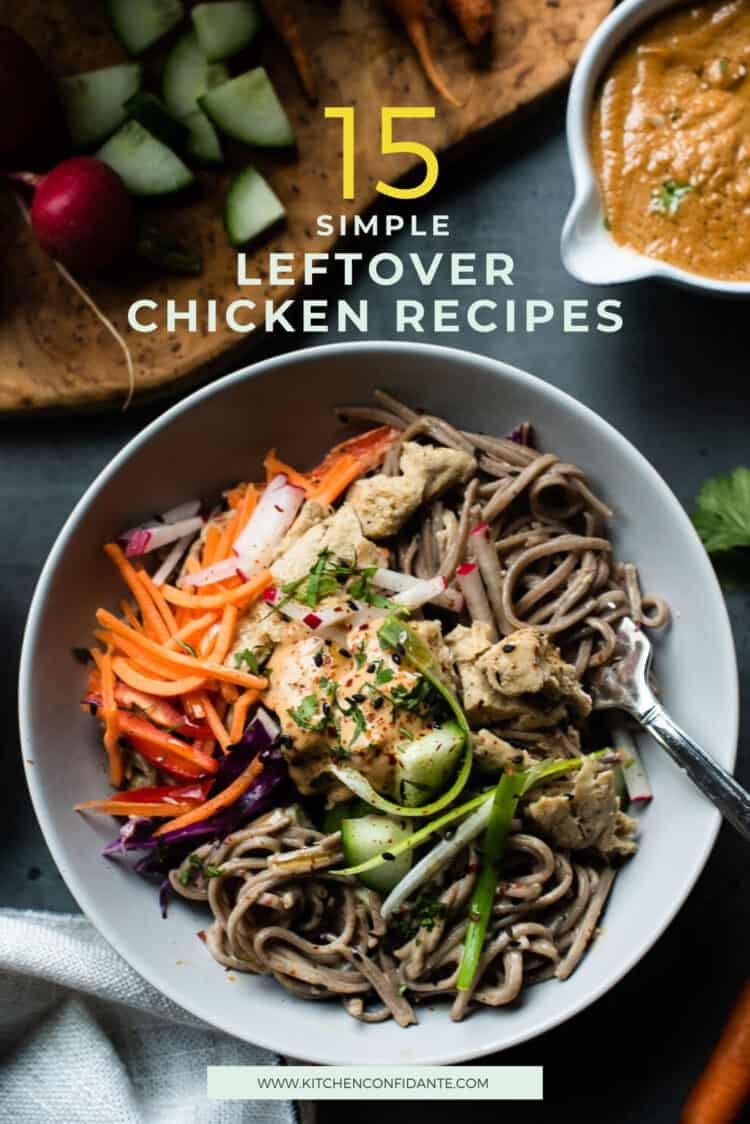 Soba Noodles and Chicken with Spicy Peanut Sauce in a bowl, one of 15 simple leftover chicken recipes to make meals easier.