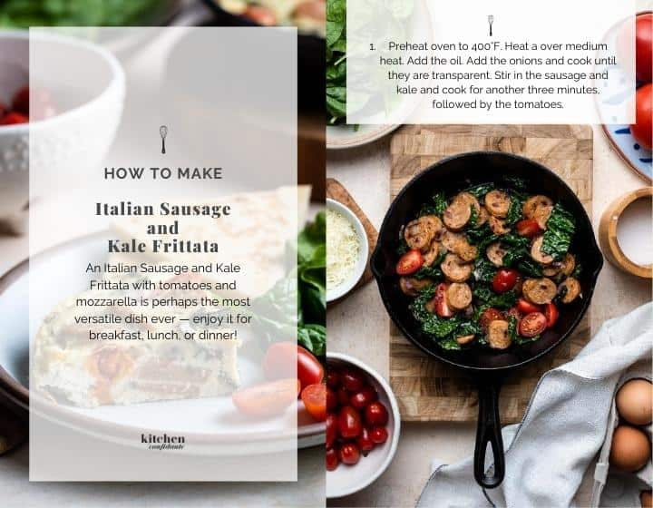 Step by step instructions for how to make Italian Sausage and Kale Frittata.