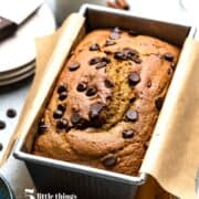 Chocolate chip pumpkin bread in a loaf pan is one of Five Little Things I loved the week of October 23, 2020.