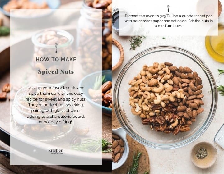 Step by step instructions for how to make spiced nuts.
