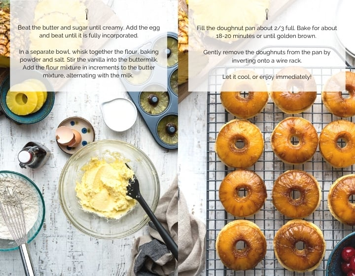 Step by step instructions for how to make Pineapple Upside Down Cake Doughnuts