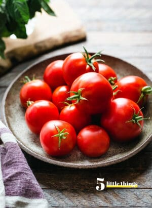 Tomatoes, one of the Five Little Things I loved the week of September 3, 2021