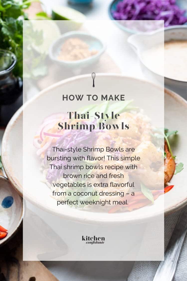 HOW TO MAKE Thai-style Shrimp Bowls